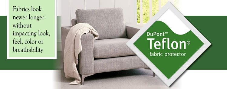 Dupont Teflon fabric protector makes fabrics look newer longer without impacting look, feel, color or breathability